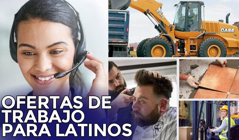 Trabajo para Latinos: Ofertas laborales de la semana